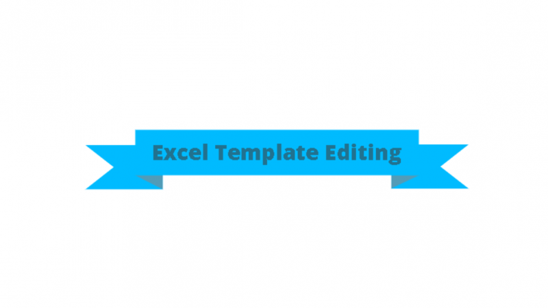 Excel Template Editing