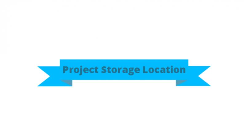 Project Storage Location